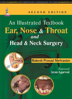 An Illustrated Textbook: Ear, Nose & Throat and Head & Neck Surgery