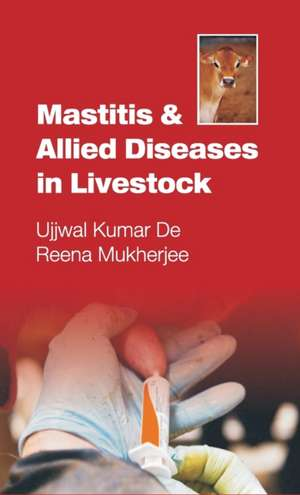 Mastitis and Allied Diseases in Livestock