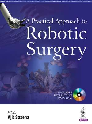 A Practical Approach to Robotic Surgery
