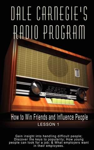Dale Carnegie's Radio Program de Dale Carnegie
