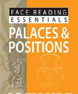 Face Reading Essentials Palaces & Positions de Joey Yap