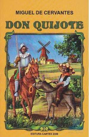 Don Quijote de Miguel de Cervantes