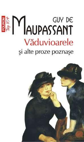 Vaduvioarele si alte proze poznase de Guy de Maupassant