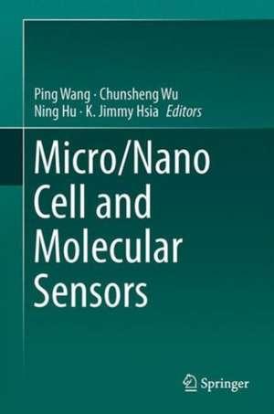 Micro/Nano Cell and Molecular Sensors