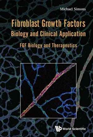 Fibroblast Growth Factors: Biology and Clinical Application: Fgf Biology and Therapeutics