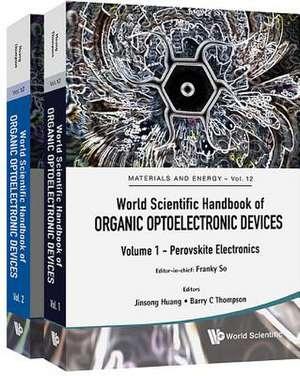World Scientific Handbook Of Organic Optoelectronic Devices