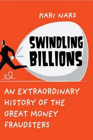 Swindling Billions de Kari Nars