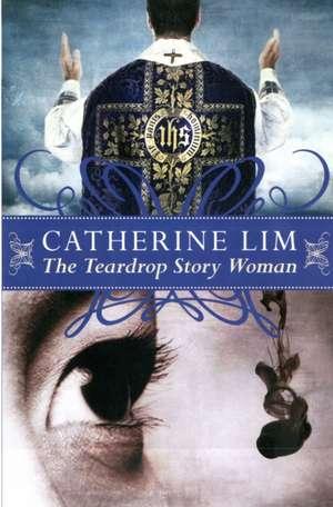 Teardrop Story Woman de Catherine Lim