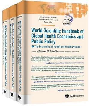World Scientific Handbook of Global Health Economics and Public Policy (a 3-Volume Set)