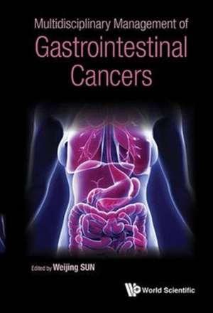 Multidisciplinary Management of Gastrointestinal Cancers