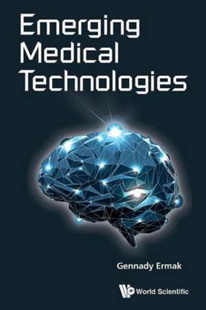Emerging Medical Technologies