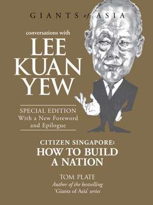 Conversations with Lee Kuan Yew de Tom Plate