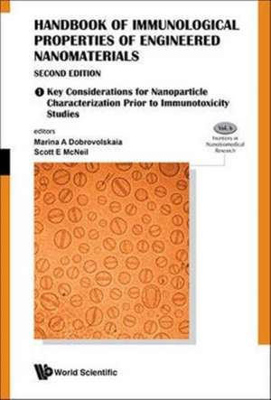 Handbook of Immunological Properties of Engineered Nanomaterials (3 volumes)