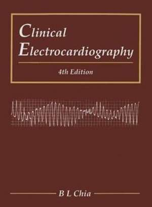 Clinical Electrocardiography (Fourth Edition)