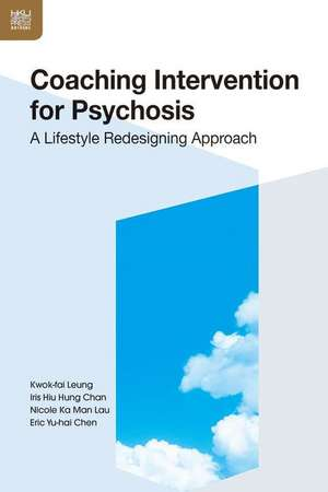 Coaching Intervention for Psychosis – A Lifestyle Redesigning Approach