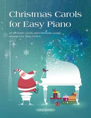 Christmas Carols for Easy Piano -20 favourite carols and Christmas songs- de  Various