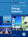 English for the Energy Industry [With CDROM]:  Fully Updated for the International Marketplace [With CDROM]