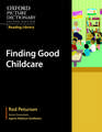 Oxford Picture Dictionary Reading Library: Finding Good Childcare