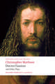 Doctor Faustus and Other Plays: Tamburlaine, Parts I and II; Doctor Faustus, A- and B-Texts; The Jew of Malta; Edward II