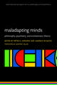 Maladapting Minds: Philosophy, Psychiatry, and Evolutionary Theory