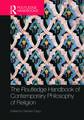The Routledge Handbook of Contemporary Philosophy of Religio