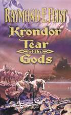 Krondor: Tear of the Gods (the Riftwar Legacy, Book 3)