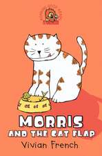 Morris and the Cat Flap [New Edition]