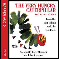 The Very Hungry Caterpillar and Other Stories. CD