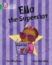 Ella the Superstar
