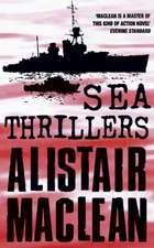 Alistair Maclean's Sea Thrillers