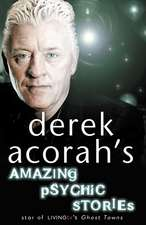 Derek Acorah's Amazing Psychic Stories:  First Book of Sword of the Canon (the Wars of Light and Shadow, Book 9)