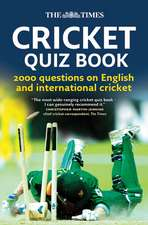 The Times Cricket Quiz Book: 200 Questions on English and International Cricket