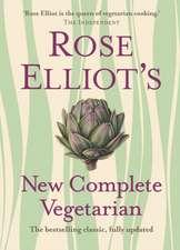 Elliot, R: Rose Elliot's New Complete Vegetarian