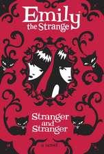Strange and Stranger