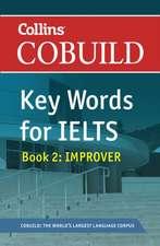 Cobuild Key Words for Ielts:  Book 2 Improver