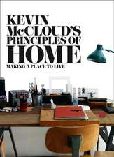 Kevin McCloud S Principles of Home:  Making a Place to Live