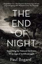 Bogard, P: The End of Night