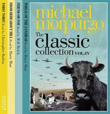 Morpurgo, M: The Classic Collection Volume 4