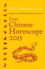 Your Chinese Horoscope 2013