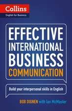 Dignen, B: Collins Effective Int. Business Communication