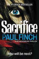 Sacrifice (Detective Mark Heckenburg, Book 2):  The Story of 4AD