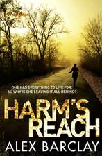 Harm S Reach:  Adventures in the Overlooked City
