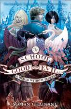 The School for Good and Evil 02. World without Princes