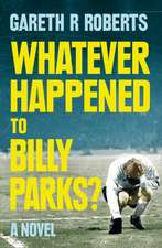 Whatever Happened to Billy Parks
