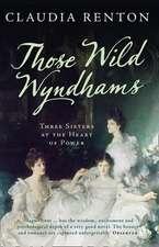 Those Wild Wyndhams