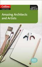Collins ELT Readers -- Amazing Architects & Artists (Level 2):  The Whole Story