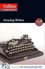 Collins ELT Readers -- Amazing Writers (Level 4):  The Whole Story