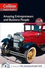 Collins ELT Readers -- Amazing Entrepreneurs & Business People (Level 4):  The Whole Story