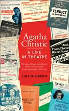 Green, J: Agatha Christie: A Life in Theatre