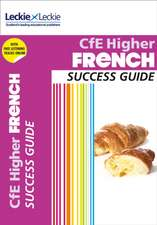 CfE Higher French Success Guide
